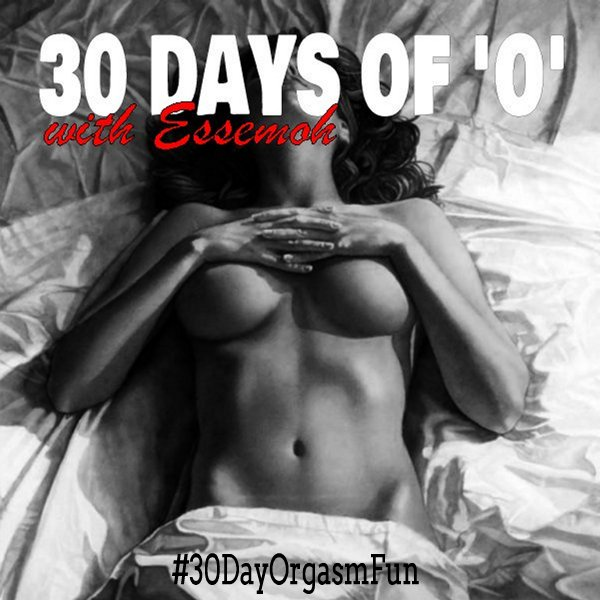 #30DayOrgasmFun a program of daily prompts to help you climax and renew your orgasmic sensuality